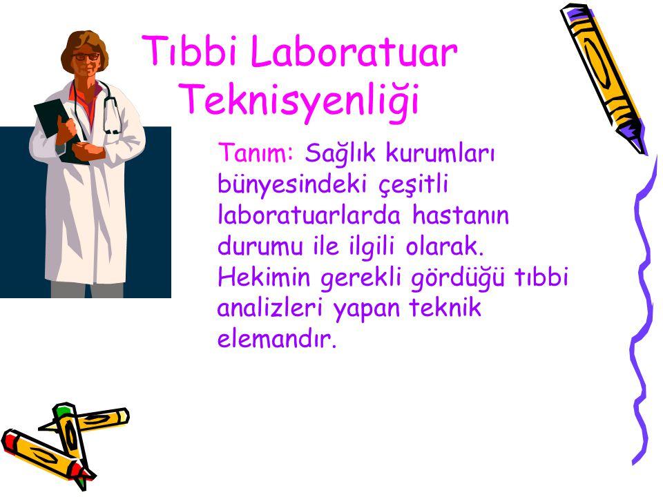 Tıbbi Laboratuar Teknisyenliği
