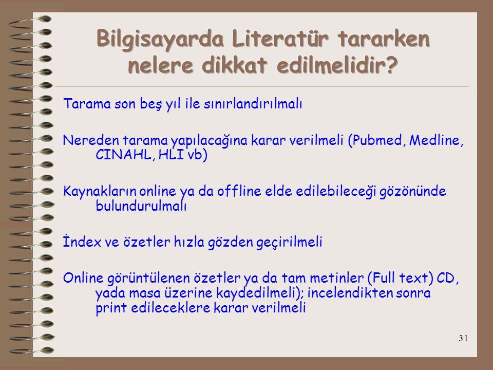 Bilgisayarda Literatür tararken nelere dikkat edilmelidir