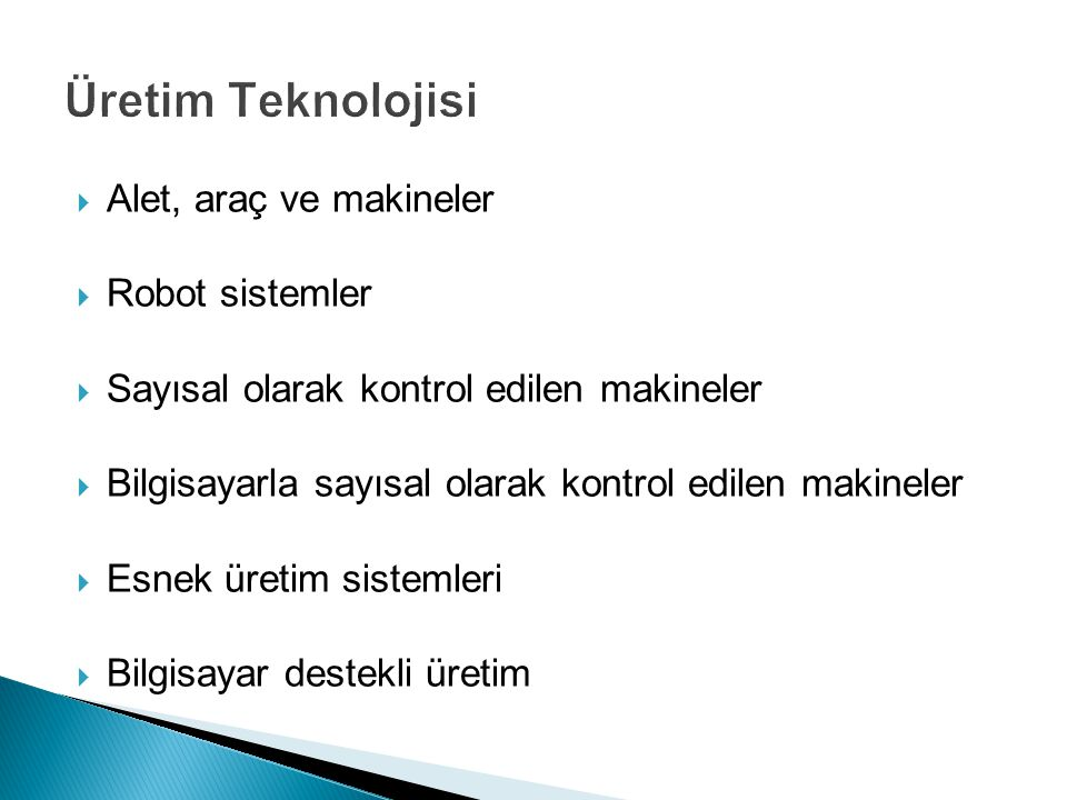 Üretim Teknolojisi Alet, araç ve makineler Robot sistemler