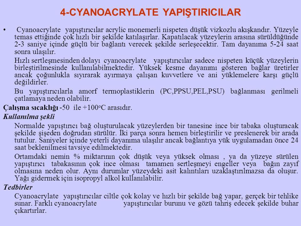 4-CYANOACRYLATE YAPIŞTIRICILAR