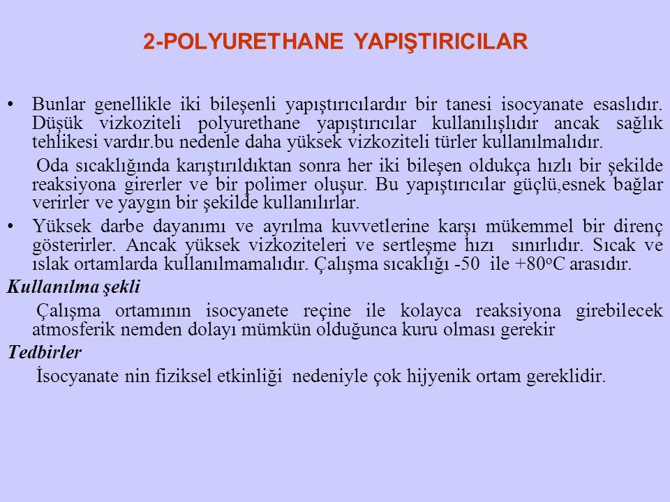 2-POLYURETHANE YAPIŞTIRICILAR