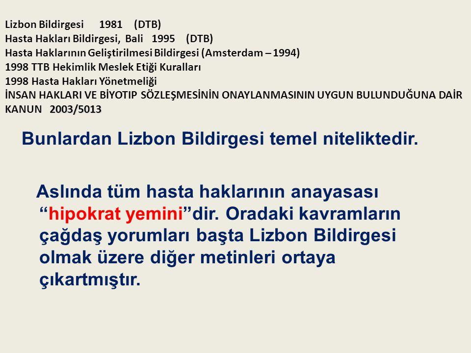 Bunlardan Lizbon Bildirgesi temel niteliktedir.