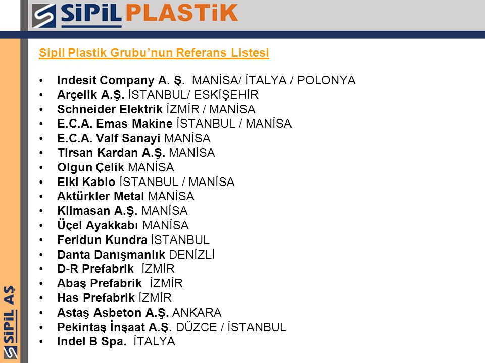 Sipil Plastik Grubu'nun Referans Listesi