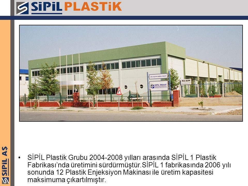 SİPİL Plastik Grubu 2004-2008 yılları arasında SİPİL 1 Plastik Fabrikası'nda üretimini sürdürmüştür.SİPİL 1 fabrikasında 2006 yılı sonunda 12 Plastik Enjeksiyon Makinası ile üretim kapasitesi maksimuma çıkartılmıştır.