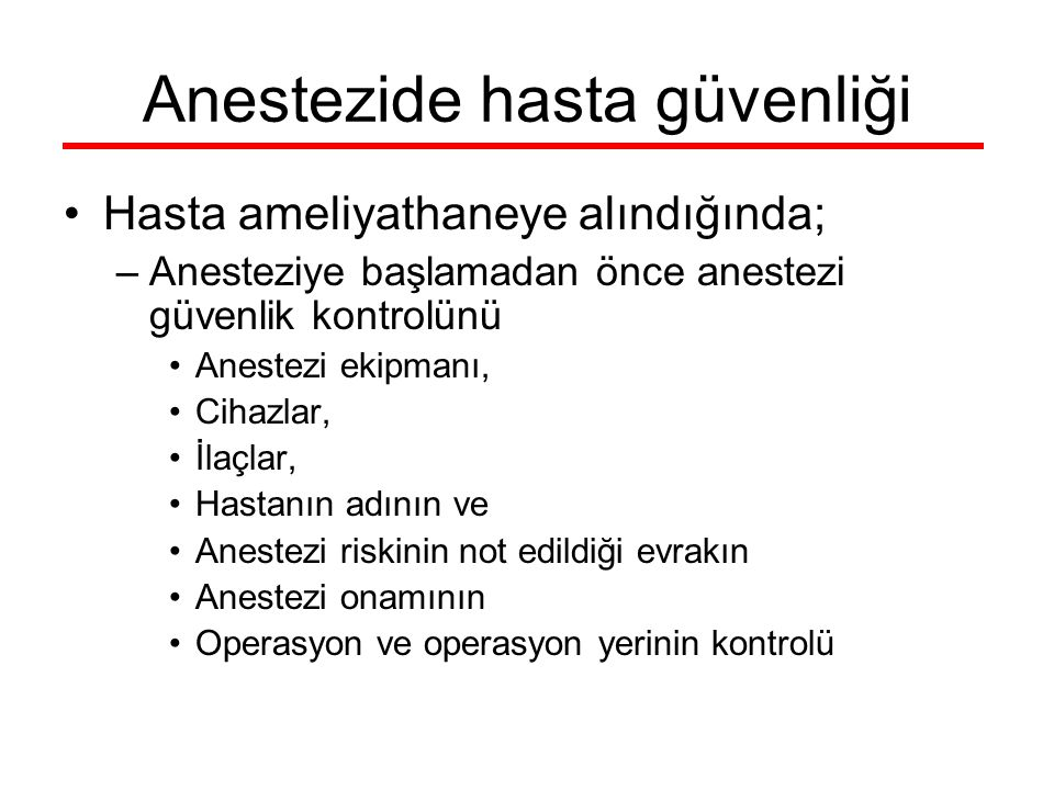 Anestezide hasta güvenliği