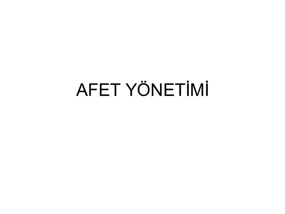 AFET YÖNETİMİ