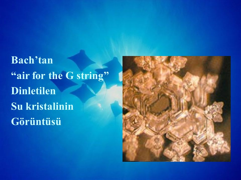 Bach'tan air for the G string Dinletilen Su kristalinin Görüntüsü