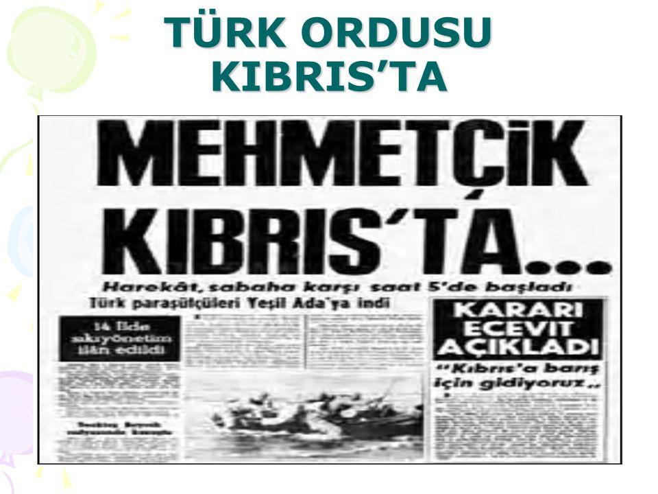 TÜRK ORDUSU KIBRIS'TA