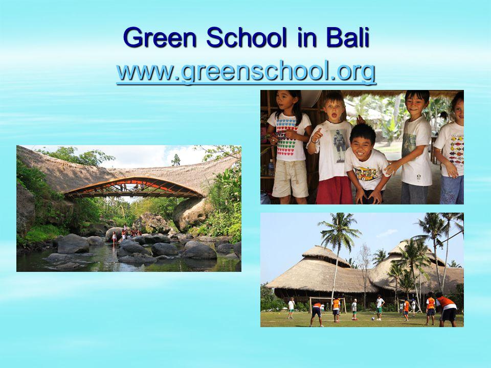 Green School in Bali www.greenschool.org