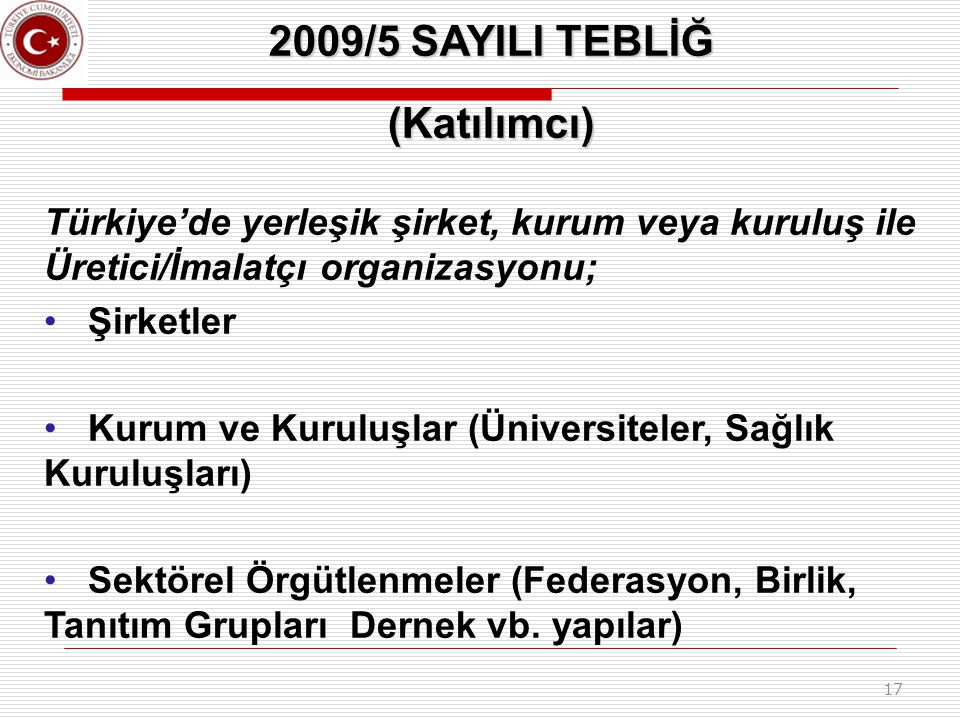 2009/5 SAYILI TEBLİĞ (Katılımcı)