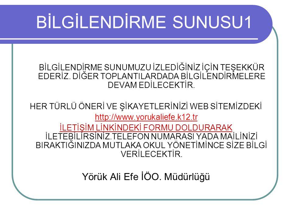 BİLGİLENDİRME SUNUSU1 Yörük Ali Efe İÖO. Müdürlüğü
