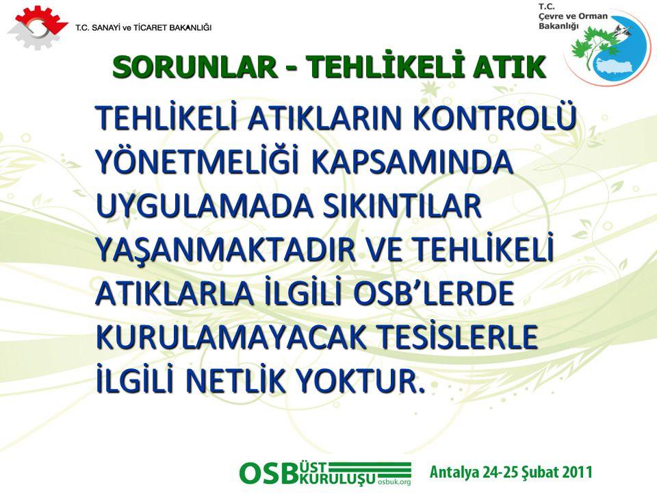 SORUNLAR - TEHLİKELİ ATIK