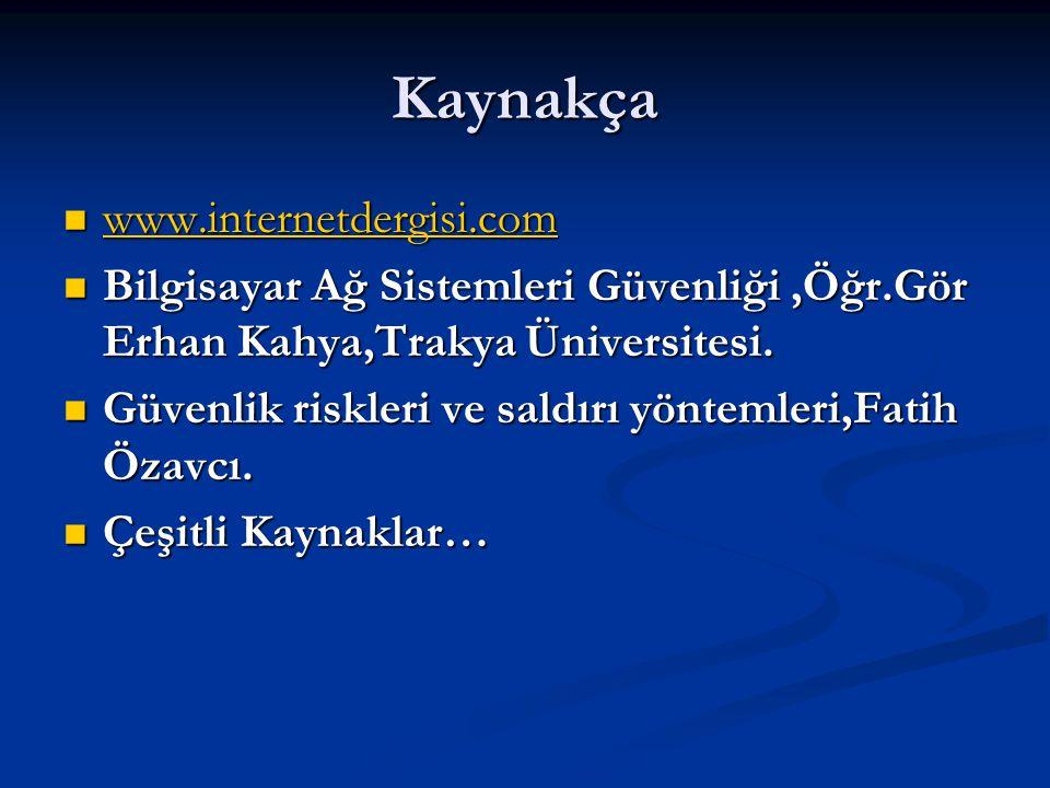 Kaynakça www.internetdergisi.com