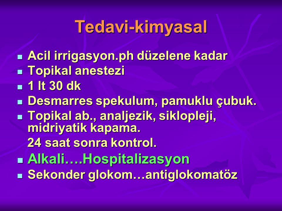 Tedavi-kimyasal Alkali….Hospitalizasyon