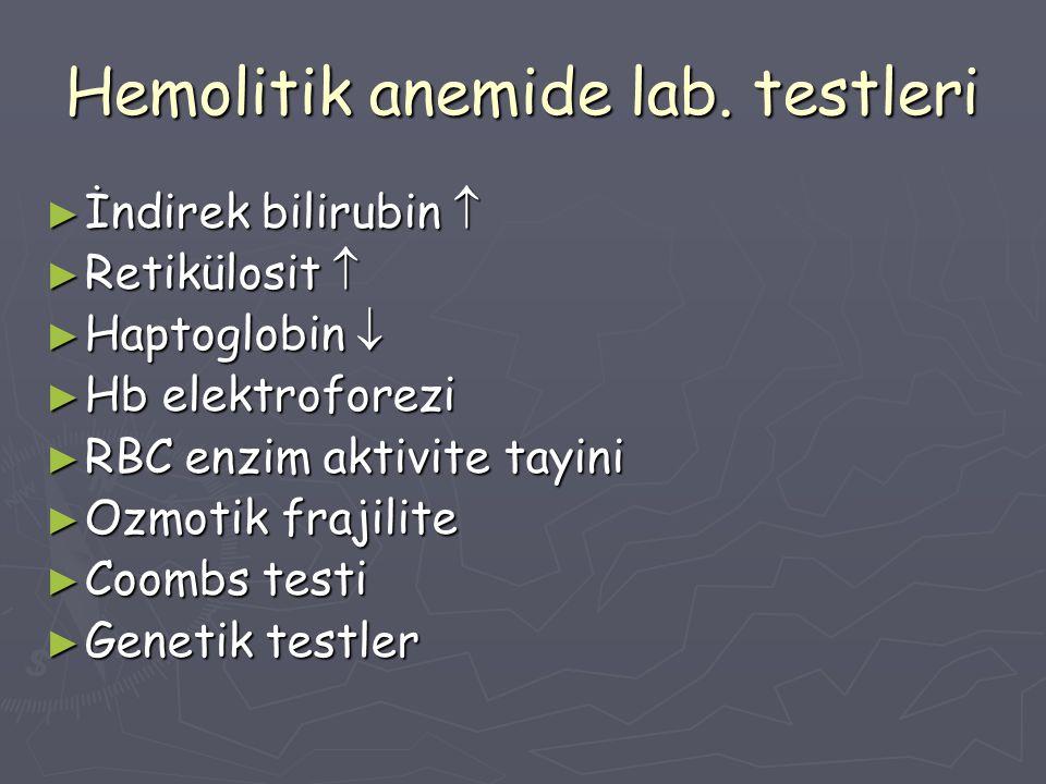 Hemolitik anemide lab. testleri
