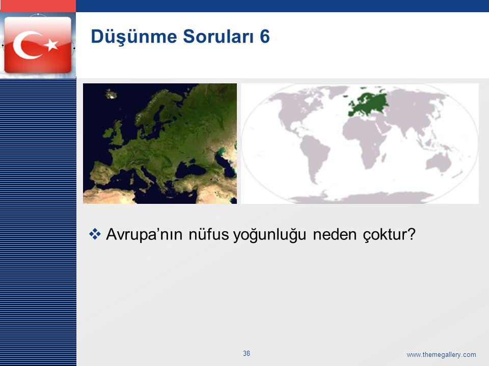 Düşünme Soruları 6 Avrupa'nın nüfus yoğunluğu neden çoktur