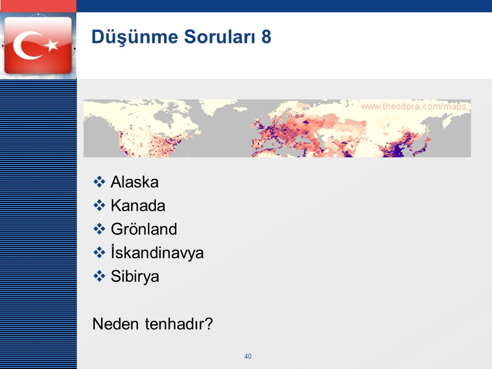 Düşünme Soruları 8 Alaska Kanada Grönland İskandinavya Sibirya