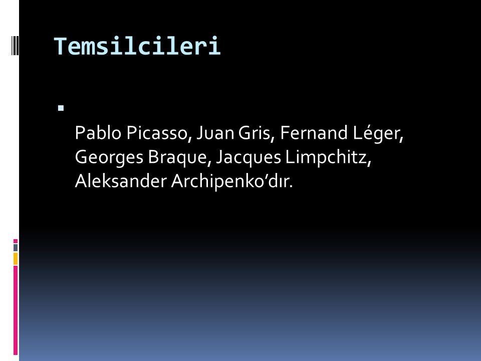 Temsilcileri Pablo Picasso, Juan Gris, Fernand Léger, Georges Braque, Jacques Limpchitz, Aleksander Archipenko'dır.
