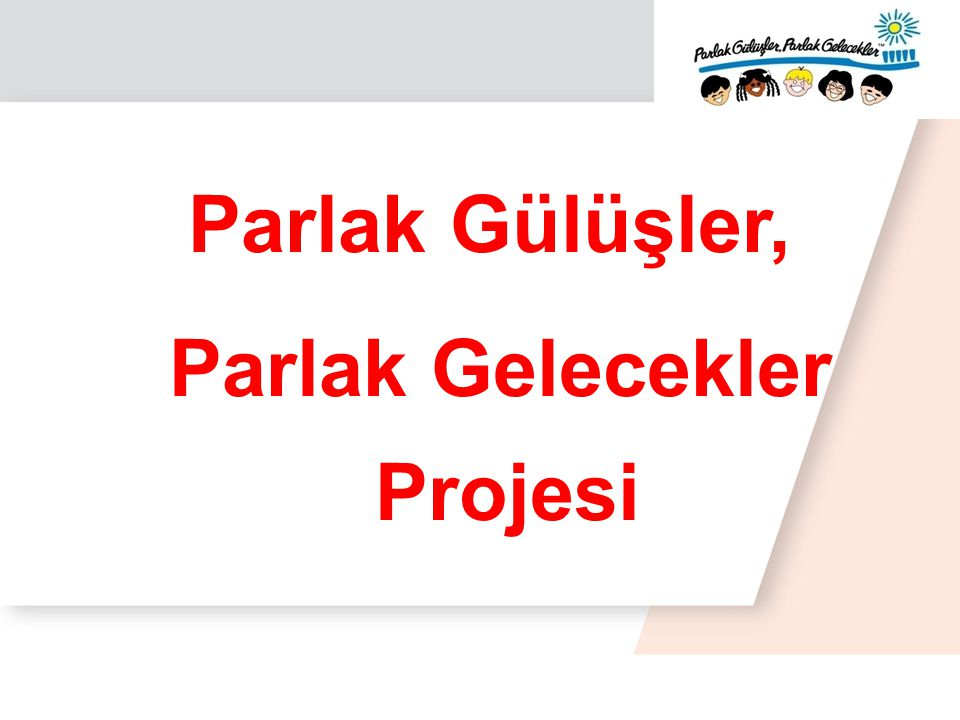 Parlak Gelecekler Projesi