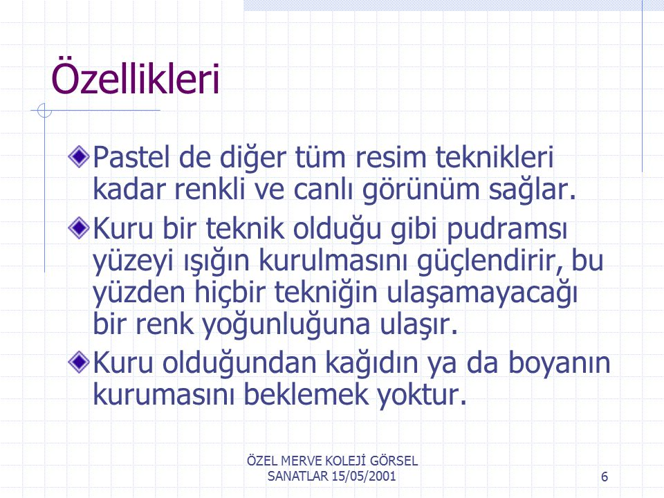 ÖZEL MERVE KOLEJİ GÖRSEL SANATLAR 15/05/2001