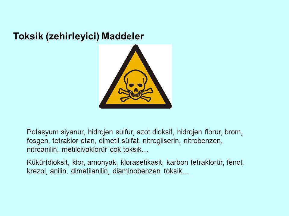 Toksik (zehirleyici) Maddeler