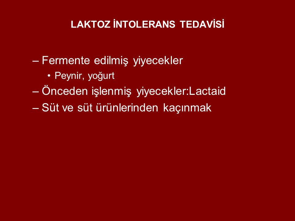 LAKTOZ İNTOLERANS TEDAVİSİ
