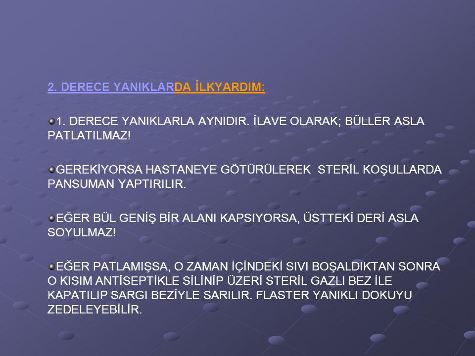 2. DERECE YANIKLARDA İLKYARDIM: