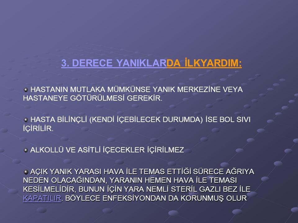 3. DERECE YANIKLARDA İLKYARDIM: