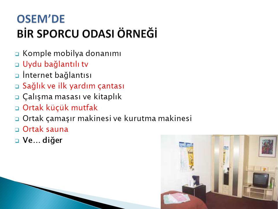 OSEM'DE BİR SPORCU ODASI ÖRNEĞİ