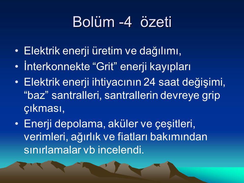 Bolüm -4 özeti Elektrik enerji üretim ve dağılımı,