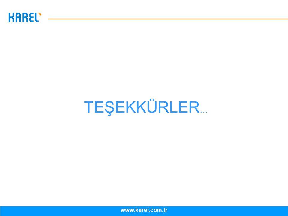 TEŞEKKÜRLER… www.karel.com.tr