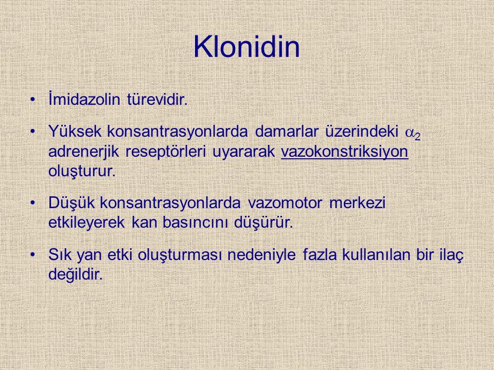 Klonidin İmidazolin türevidir.