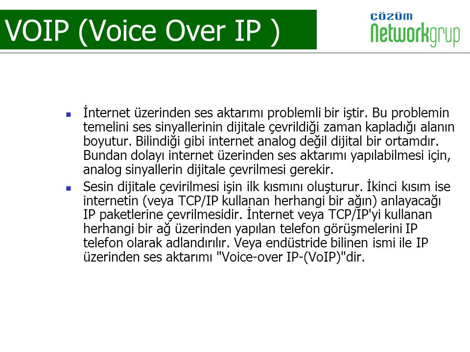 VOIP (Voice Over IP )