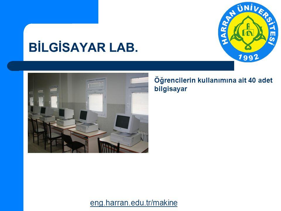 BİLGİSAYAR LAB. eng.harran.edu.tr/makine