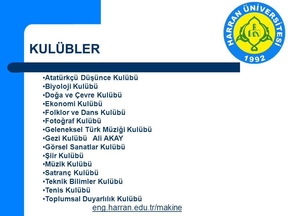 KULÜBLER eng.harran.edu.tr/makine Atatürkçü Düşünce Kulübü