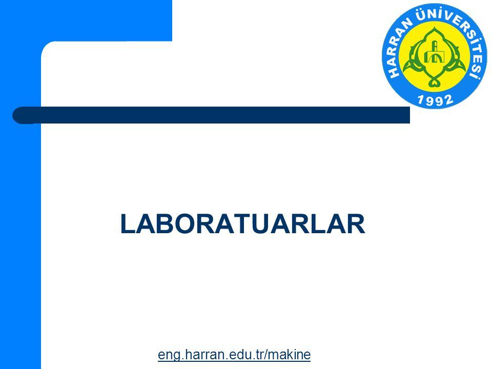 LABORATUARLAR eng.harran.edu.tr/makine