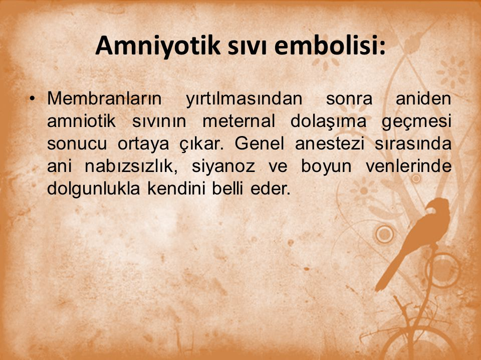 Amniyotik sıvı embolisi: