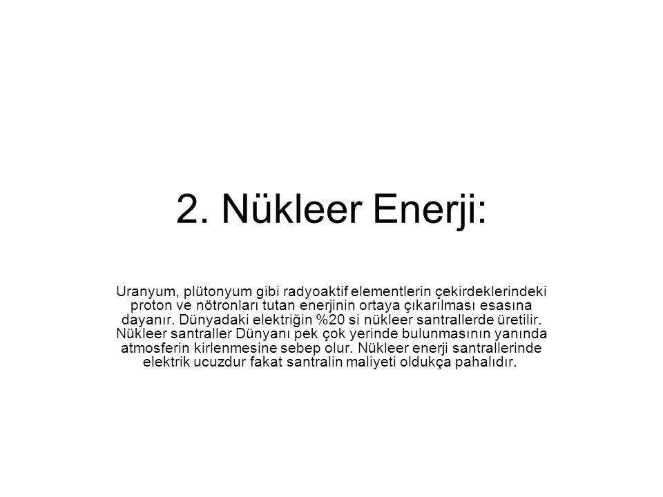 2. Nükleer Enerji: