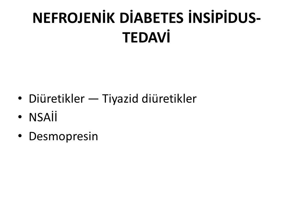 NEFROJENİK DİABETES İNSİPİDUS-TEDAVİ