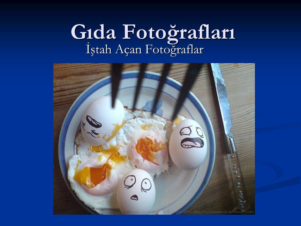 İştah Açan Fotoğraflar