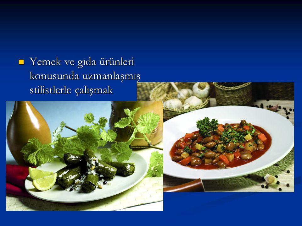 Yemek ve gıda ürünleri konusunda uzmanlaşmış stilistlerle çalışmak
