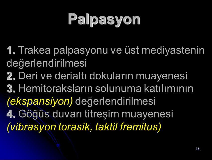 Palpasyon 1. Trakea palpasyonu ve üst mediyastenin değerlendirilmesi