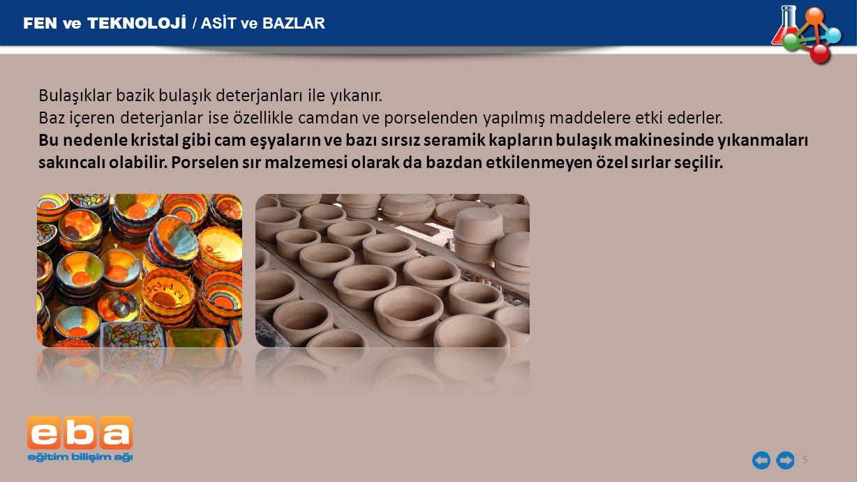 FEN ve TEKNOLOJİ / ASİT ve BAZLAR