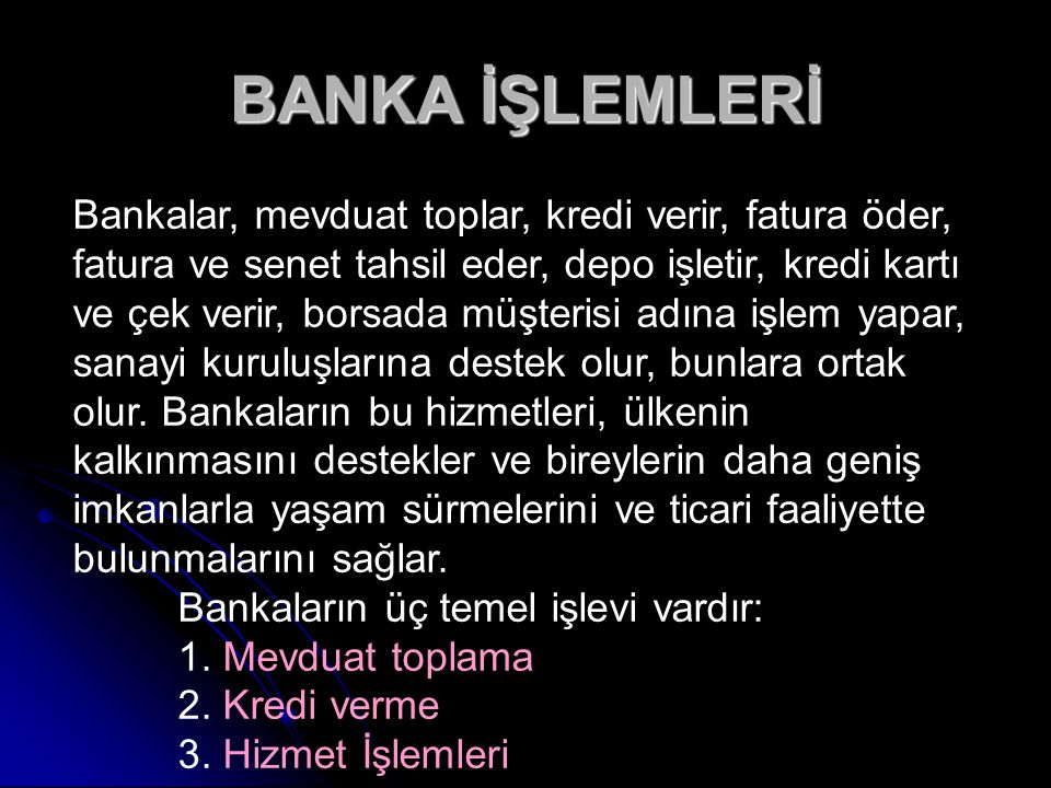 BANKA İŞLEMLERİ