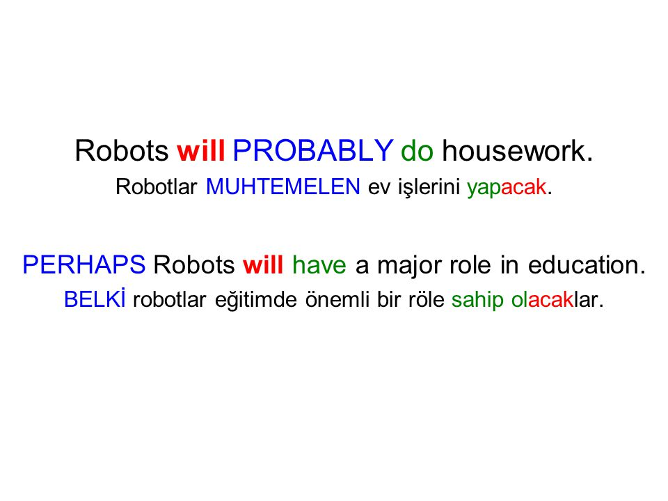 Robots will PROBABLY do housework.