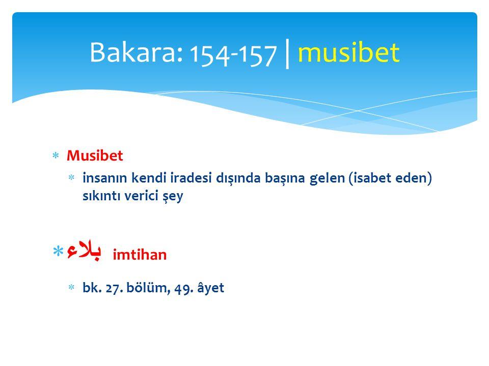 Bakara: 154-157 | musibet بلاء imtihan Musibet