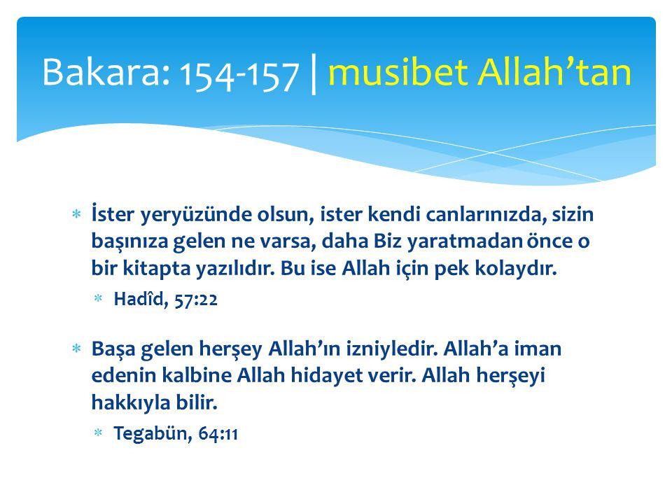 Bakara: 154-157 | musibet Allah'tan