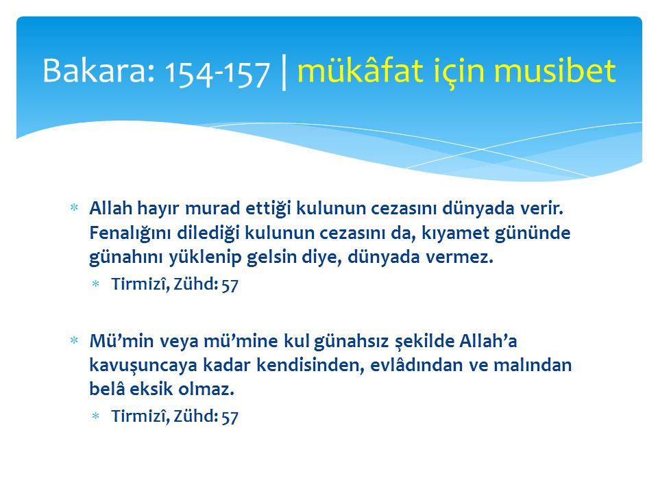 Bakara: 154-157 | mükâfat için musibet