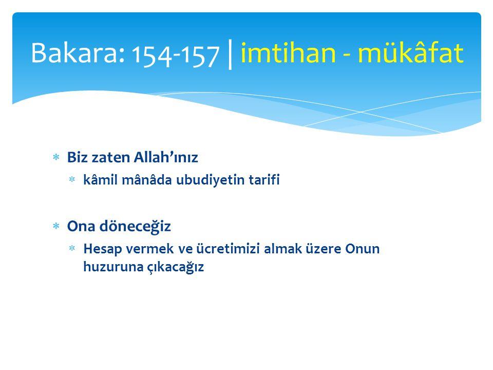 Bakara: 154-157 | imtihan - mükâfat