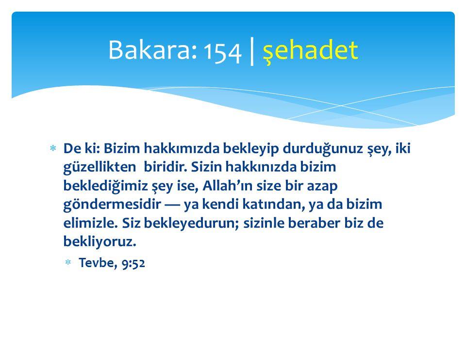 Bakara: 154 | şehadet